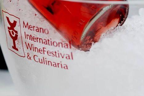 9\11 Novembre: Merano Wine Festival - Life Taste Tv | SPEAKING OF WINE | Scoop.it