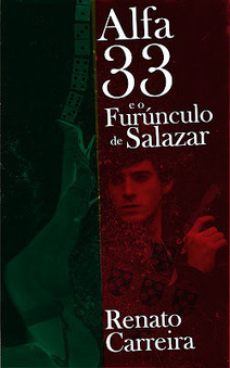 Capítulo Zero: Alfa 33 e o Furúnculo de Salazar | Ficção científica literária | Scoop.it