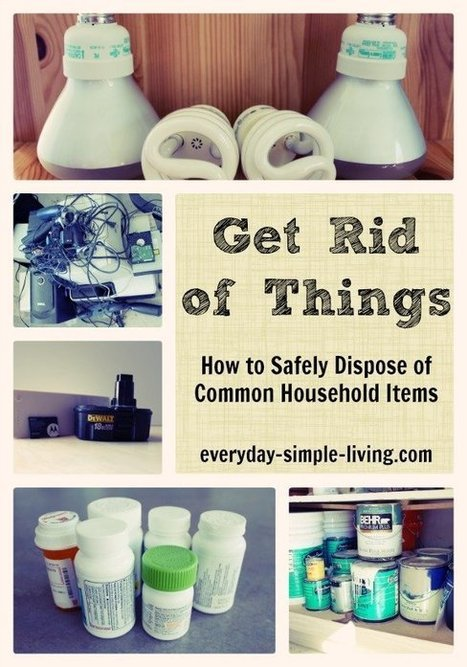 Get Rid of Things - Safely Dispose of Paint, Electronics, Batteries, CFLs, and Medicines | The Beauty of Being a Mother | Scoop.it