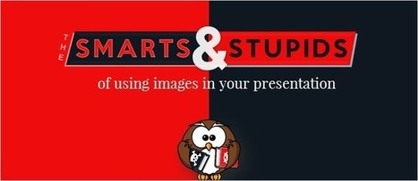 11 Dos and Don'ts of Using Images in Presentations | Digital Presentations in Education | Scoop.it