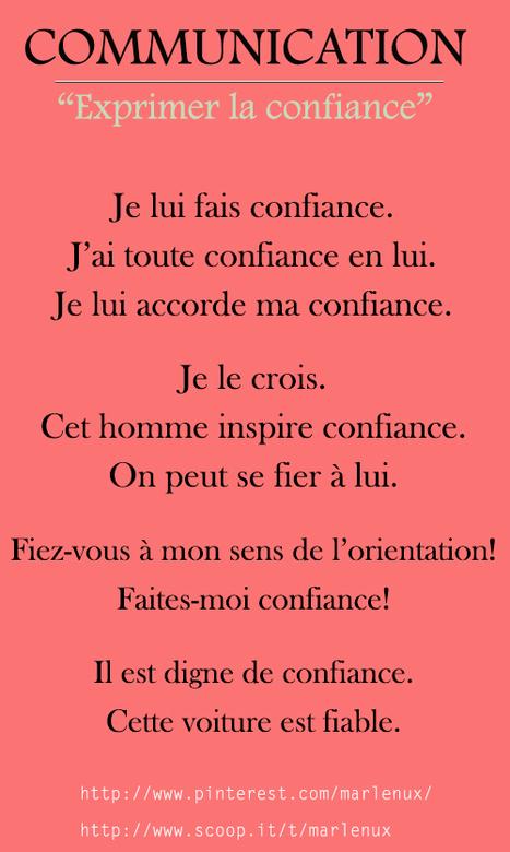 Communication: Exprimer la confiance. | Français Langue Étrangére FLE | Scoop.it