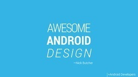 Android UI Patterns: Awesome Android Design - slides by Nick Butcher   iPhone and Android Libraries   Scoop.it