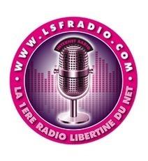 LSF RADIO | 1 er radio coquine et libertine du net | Who's Open | Scoop.it