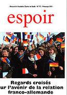 Revue Espoir n°172 - Regards croisés sur l'avenir des relations franco-allemandes | 50e anniversaire du Traité de l'Elysée | Scoop.it