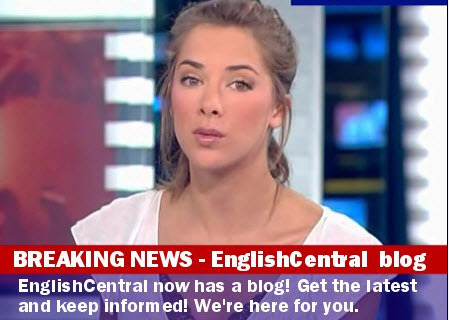 EnglishCentral Blog | EnglishCentral World Report | Scoop.it