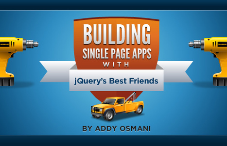 Building Single Page Applications With jQuery's Best Friends | JavaScript for Line of Business Applications | Scoop.it
