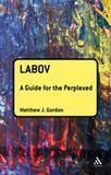 Praise for Labov: A Guide for the Perplexed - Continuum Linguistics | Chilean Spanish | Scoop.it