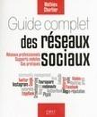 Le guide complet des réseaux sociaux | Développement et webdesign | Scoop.it
