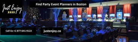 Find Party Event Planners in Boston | How to arrange event Planning? | Scoop.it