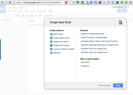 Start Here: A Quick Google Apps Script Project | Technology and Education Resources | Scoop.it