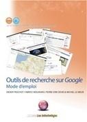 Librairie : Outils de recherche sur Google : Mode d'emploi   Les Infostratèges   Ma boîte à outils   Scoop.it