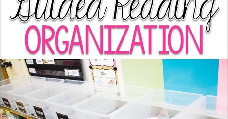 One Sharp Bunch: Guided Reading Organization | AdLit | Scoop.it