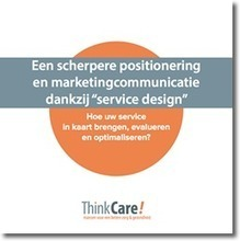 Download uw e-book over service design | Thinkcare | Campagnemanagement | Scoop.it