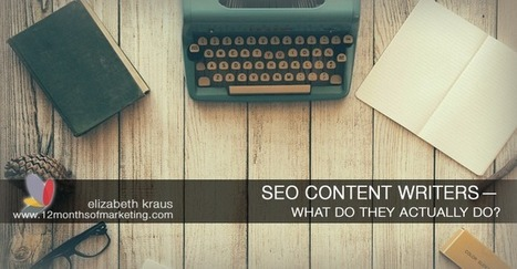 Content Marketing - What do SEO Content Writers Do? | Small Business Marketing Ideas | Scoop.it