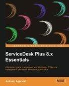 ServiceDesk Plus 8.x Essentials - PDF Free Download - Fox eBook | GooNu | Scoop.it