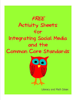 Free Activity Sheets for Integrating Social Media and the Common Core Standards | Common Core & Technology | Scoop.it