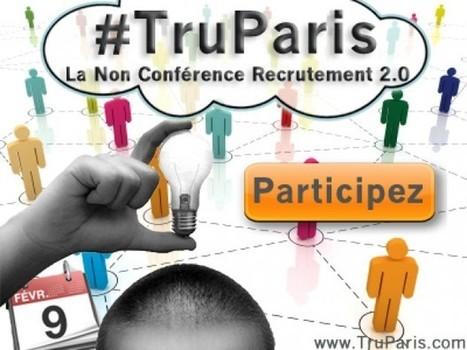 #TruParis : Explications détaillées sur la non-conférence et 3 dernières places à gagner | E-Réputation des marques et des personnes : mode d'emploi | Scoop.it