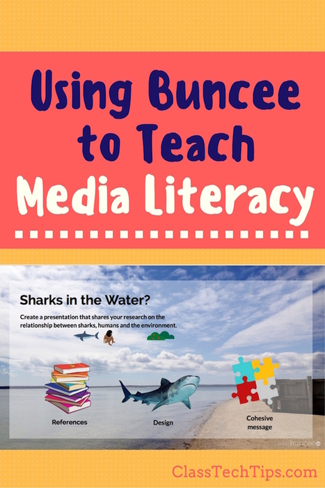 Using Buncee to Teach Media Literacy - Class Tech Tips | Bulgarian education | Scoop.it