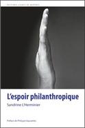 L'espoir philanthropique nous est permis | Economie Responsable et Consommation Collaborative | Scoop.it