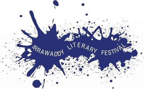 The Irrawaddy Literary Festival | Burmese Literature | Scoop.it