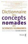 Dictionnaire des concepts nomades - Concepts voyageurs et douanes intellectuelles - La Vie des idées | caravan - rencontre (au delà) des cultures -  les traversées | Scoop.it