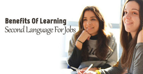 Benefits of Learning a Second Language for Jobs - WiseStep   Career development, Hiring,Recruitment, Interviews, Employment and Human Resources   Scoop.it