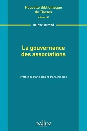 La gouvernance des associations. Volume 143 - Nouvelle Bibliothèque de Thèses | La gouvernance des entreprises démocratiques | Scoop.it