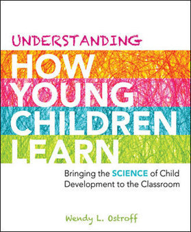ASCD Book: Understanding How Young Children Learn: Bringing the Science of Child Development to the Classroom | 21st Century Teaching and Learning Resources | Scoop.it