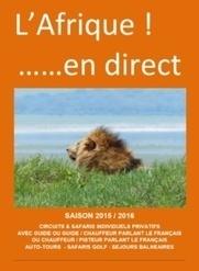 L'Afrique en direct: Savanna Tours et Voy'Ailes lancent leur propre TO spécialiste | Tourisme | Scoop.it