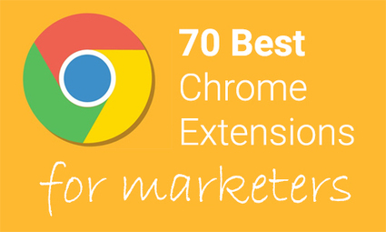 70 of the Best Chrome Browser Extensions for Marketing   itsyourbiz   Scoop.it