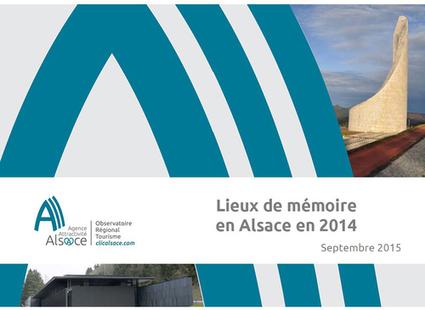 Lieux de mémoire en Alsace en 2014 - Observatoire Tourisme Alsace - ORTA | Le site www.clicalsace.com | Scoop.it