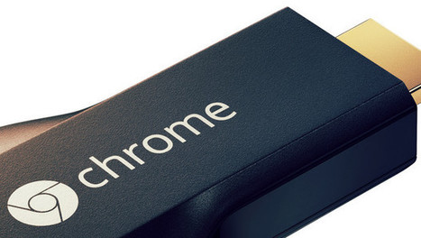 Wow! Google's Chromecast Is Amazingly Hackable | Transmedia | Scoop.it
