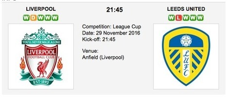 Liverpool vs. Leeds United: Match preview - 29/11/2016 EFL | Free betting tips on football,tennis,hockey & more | Scoop.it
