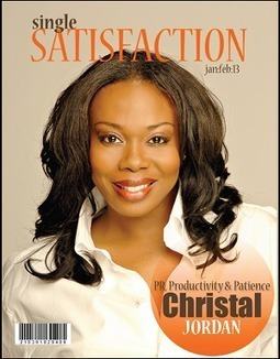Enchanted PR's CEO and President Christal Jordan graces the cover of Single Satisfaction Magazine | Press Release Distribution | Scoop.it