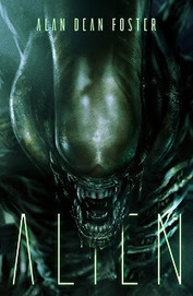 [Resenha #1072] Alien - Alan Dean Foster @editoraaleph | Ficção científica literária | Scoop.it
