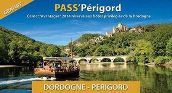 Le Pass'Périgord est arrivé ! | Hotel in Dordogne Perigord | Scoop.it