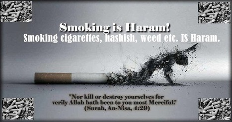 Is Smoking Tobacco or Marijuana Haram? | Out Of Hadhramout | Scoop.it