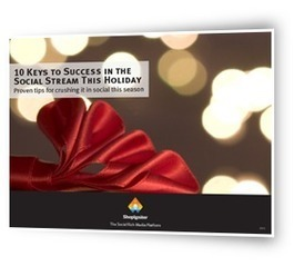 10 Keys to Succes in the Social Stream This Holiday
