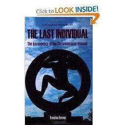 Amazon.com: The Last Individual: The Ascendancy of the Sociomaniacal Mindset (9780595452699): Trenton Fervor: Books | Small Business is Big Business | Scoop.it