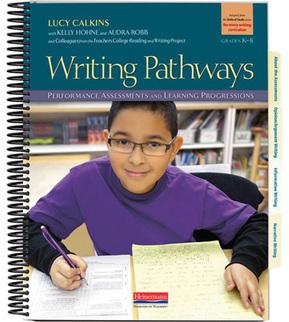"Heinemann | Lucy Calkins' ""Writing Pathways"" Coming in October | Achieve Educate | Scoop.it"
