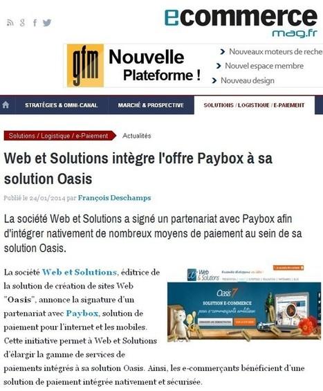 E-commercemag.fr revient sur le partenariat entre Paybox et Web et Solutions | Infos E-commerce et actus de l'agence | Scoop.it