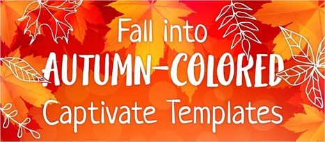 Fall into Captivate with Autumn-colored Templates - eLearning Brothers | eLearning Templates | Scoop.it