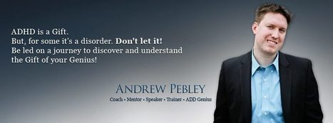 Andrew Pebley ADHD Coaching for Professionals & Executives   Facebook   Human Canvasser for Profit   Scoop.it