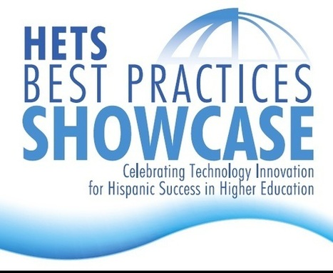 2014 HETS Best Practices Showcase | Call for Proposals due October 18, 2013 | Aprendiendo a Distancia | Scoop.it