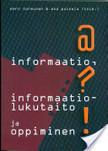Informaatio, informaatiolukutaito ja oppiminen | Eero Sormunen, Esa Poikela (toim.) , Tampere 2008 | Collaboration in online projects of students | Scoop.it