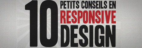 10 conseils pour le Responsive Web Design | Trends, content, responsive design, APIs, etc | Scoop.it