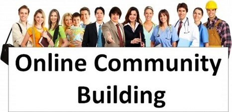 Tips for Building an Online Community | AWD | Web Designs | Scoop.it