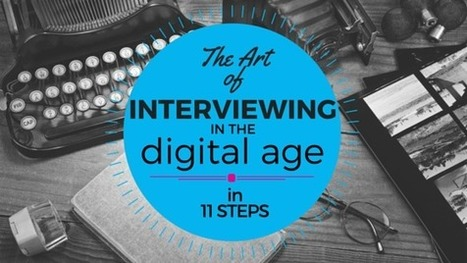 How to Interview and Capture Details in the Digital Age | Multimedia Journalism | Scoop.it
