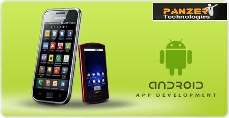 We Develop High-Quality Android Applications for Mobiles and Tablets | Android Application Development in India | Scoop.it