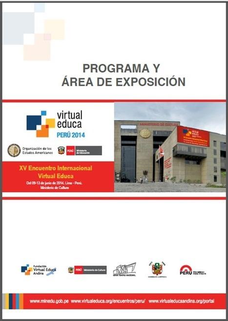 Programa General del  XV - Encuentro Internacional Virtual Educa PERÚ 2014 | RedDOLAC | Scoop.it